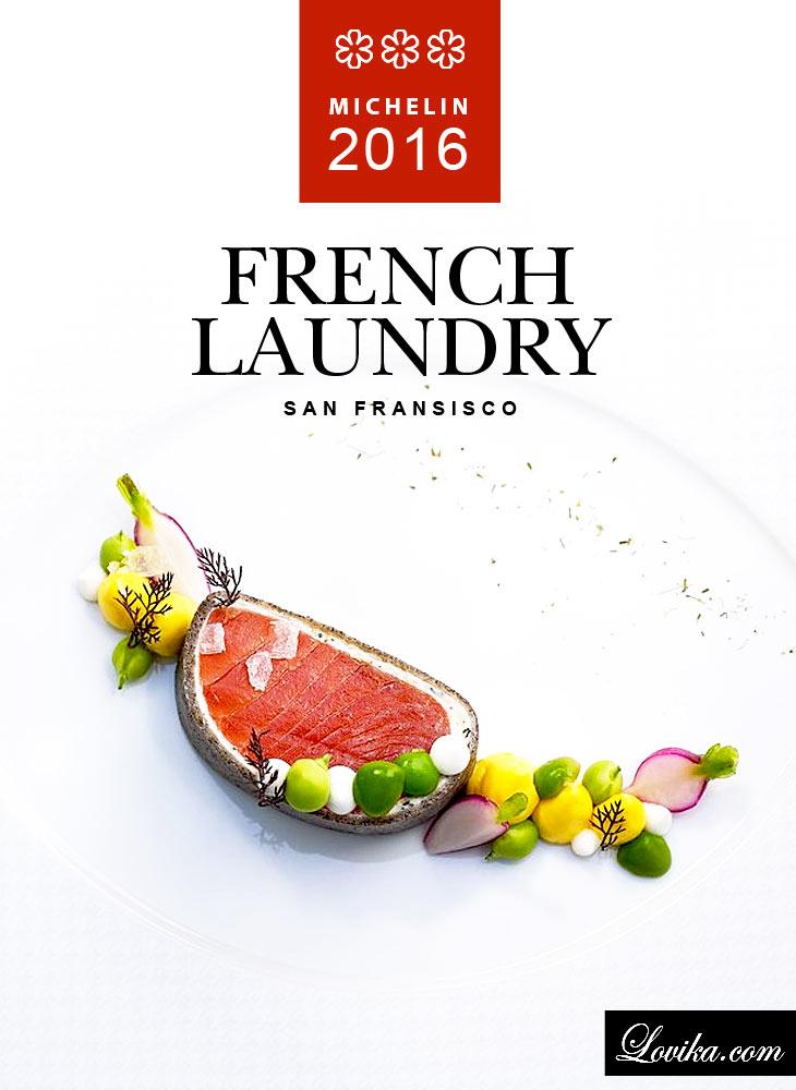 3 star michelin restaurants 2016 san fransisco french laundry