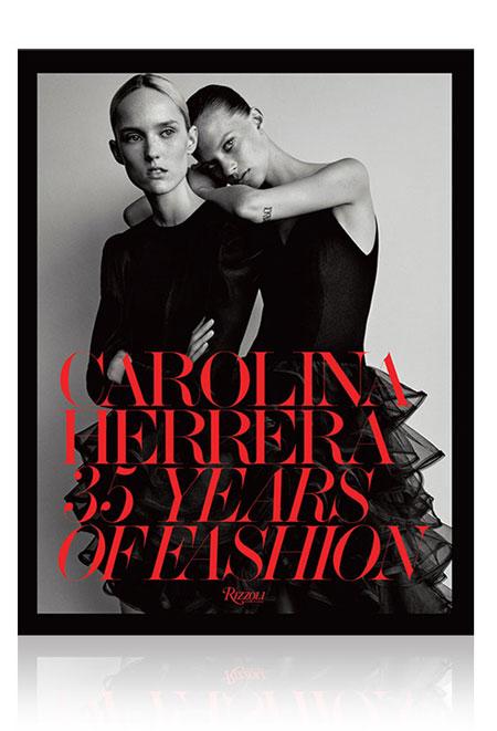 Carolina Herrera 35 Years of Fashion Book | Lovika